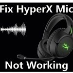Instantly Fix Hyperx Cloud 2 Mic Not Working Windows 10