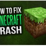 How to Fix When Minecraft Crashes On Startup?