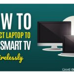 How to Connect Laptop to Vizio Smart TV Wirelessly