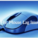 Quickly Fix Mouse Lag Windows 7