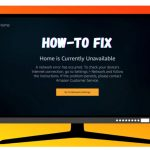 Fix Firestick Home Is Currently Unavailable